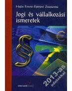 TM-11011/2 JOGI ÉS VÁLLALKOZÁSI ISMERETEK - Hajós Ferenc ,  Eperjesi Zsuzsa