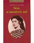 Sisi, a modern nő - Sigrid-Maria Grössing