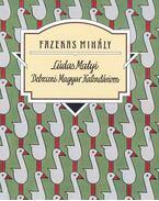 Lúdas Matyi - Talentum diákkönyvtár - Fazekas Mihály