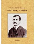 Babits Mihály és Fogaras - Illés Sándor, CSOKONAI