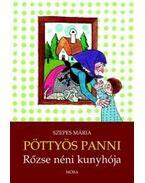 Pöttyös Panni - Rőzse néni kunyhója - Szepes Mária