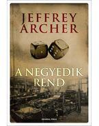A negyedik rend - Jeffrey Archer