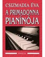 A primadonna pianínója - Csizmadia Éva