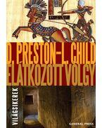 Elátkozott völgy - Douglas Preston, Lincoln Child