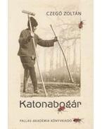 Katonabogár - Czegő Zoltán