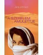 A szerelem amulettje - Jane Johnson