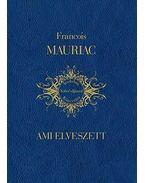 Ami elveszett - Francois Mauriac
