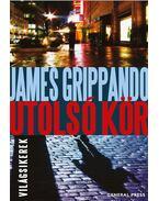 Utolsó kör - James Grippando