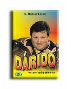 Dáridó - B. Molnár László, Baráz Miklós