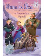 Jégvarázs - Anna és Elza 4. - A fantasztikus jégszelő