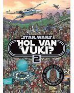 Star Wars - Hol van a vuki? 2. - Galaktikus böngésző