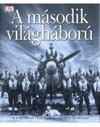 A második válgháború - Willmott, H. P., Cross, Robin, Messenger, Charles