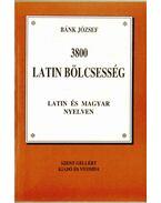 3800 latin bölcsesség latin és magyar nyelven - Bánk József