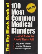 100 Most Common Medical Blunders - --