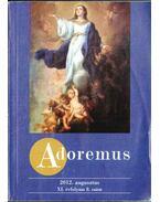 Adoremus 2012. augusztus XI. évf. 8. szám - --