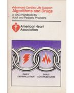 Advanced Cardiac Life Support Algorithms and Drugs - --