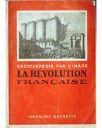 La révolution Francaise - --