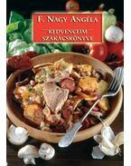 Kedvenceim szakácskönyve - F.Nagy Angéla