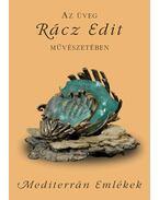 Az üveg Rácz Edit művészetébenalcím: Mediterrán emlékek - Rácz Edit