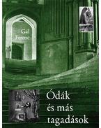 Ódák és más tagadások - Gál Ferenc