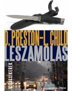 Leszámolás - Douglas Preston, Lincoln Child