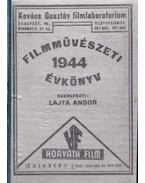 Filmművészeti évkönyv 1944 - Lajta Andor (szerk.)