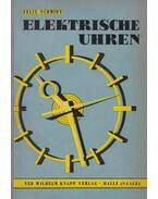 Elektrische Uhren - Schmidt, Felix