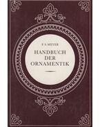 Handbuch der Ornamentik - Meyer, Franz Sales