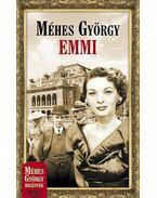 Emmi - Méhes György