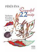 Csupafül 22 meséje Szekeres Erzsébet rajzaival - Fésüs Éva