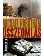 Összeomlás - Michael Robotham