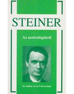 Az asztrológiáról - Rudolf Steiner