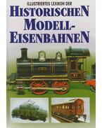 Illustriertes Lexikon der Historischen Modelleisenbahnen - Ludvík Losos