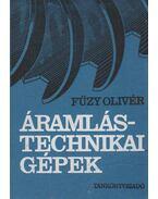 Áramlástechnikai gépek - Fűzy Olivér