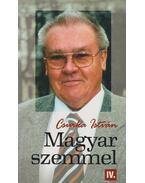 Magyar szemmel IV. - Csurka István