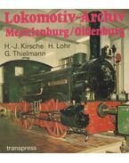 Lokomotiv-Archiv Mecklenburg/Oldenburg - Kirsche, Hans-Joachim, Hermann Lohr, Georg Thielmann