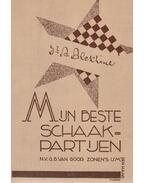 Mijn beste schaakpartijen - Dr. Alexander Alekhine