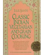 Classic Indian Vegetarian and Grain Cooking - Julie Sahni