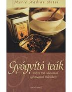 Gyógyító teák - Marie Nadine Antol