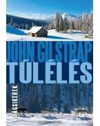 Túlélés - John Gilstrap