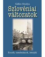 Szlovéniai változatok - Gállos Orsolya