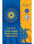FRANCIA-MAGYAR, MAGYAR-FRANCIA TANULÓSZÓTÁR - Pálfy Miklós