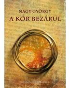 A KÖR BEZÁRUL - Nagy György