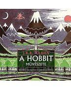 Tolkien és a Hobbit művészete - Hammond, Wayne G.; Scull, Christina