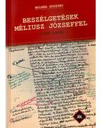 Beszélgetések Méliusz Józseffel - 1930-1939 - Molnár Gusztáv