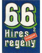 66 híres magyar regény II.