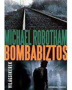Bombabiztos - Michael Robotham
