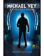 Michael Vey - A 25-ös cella foglya - Richard Paul Evans