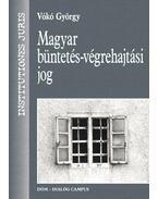 Magyar büntetés-végrehajtási jog - Vókó György