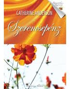 Szerencsepénz - Catherine Anderson